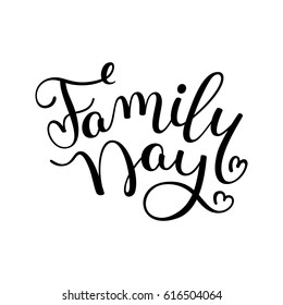 Family Day hand lettering. Template for card, poster, print.