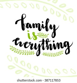 2 163 Family Is Family Is Everything Images Royalty Free Stock