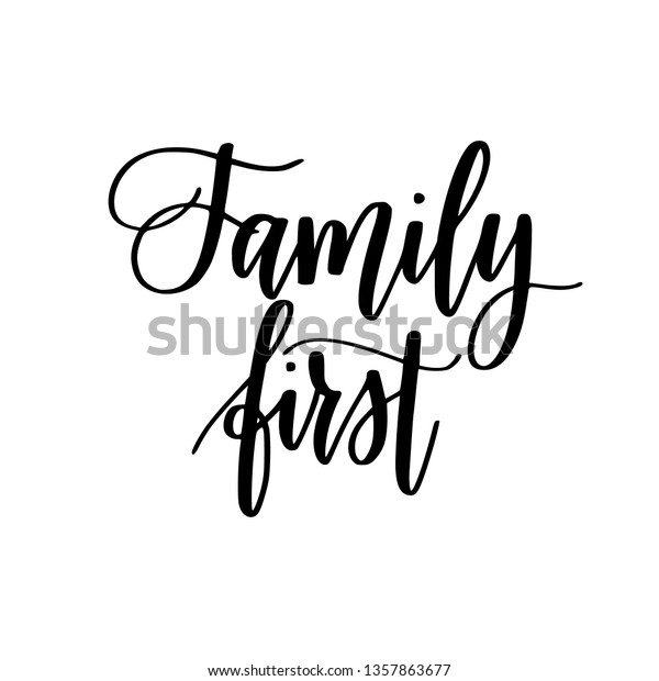 family first inspirational calligraphy quotes home backgrounds