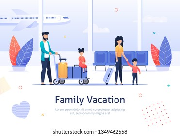 Family Going on Vacation Banner. Passengers Travelling by Plane with Luggage. Father Mother, Son and Daughter in Airport Terminal. Girl Character Sitting on Baggage. Mom Going with Boy.