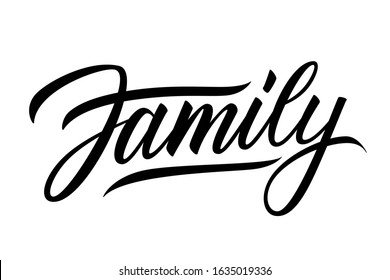 Family handwritten lettering word. Black inscription on white background. Vector illustration.