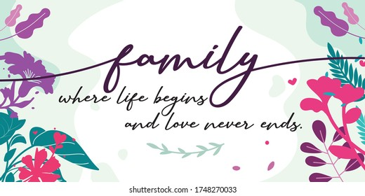 Family and Home Quotes family where begins love never ends vector ready print in Natural Background Frame for Wall art Interior, wall decor, Banner, Sticker, Label, Greeting card, Tag and many more
