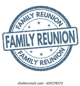 Family reunion sign or stamp on white background, vector illustration