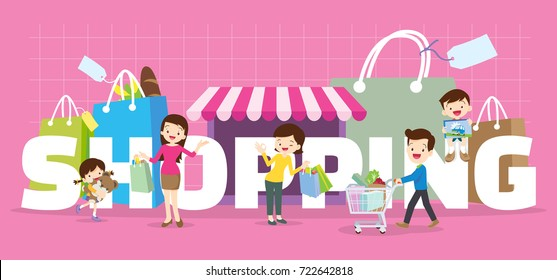 Family Shopping concept illustration of  Dad,son,mom daughter are shopping various actions with elements ,Bag,Shop,Cart  in Store around big Letter.