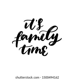 FAMILY TIME. VECTOR HAND LETTERING FAMILY TYPOGRAPHY