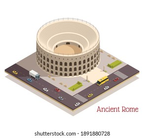 Famous ancient rome colosseum amfitheater building tourist attraction landmark in modern surrounding area isometric composition vector illustration
