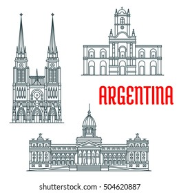 Famous landmarks of Argentina. Basilica of Our Lady of Lujan, Buenos Aires Cabildo, Palace of the Argentine National Congress. Historic religious and state architecture. Vector linear icons for travel