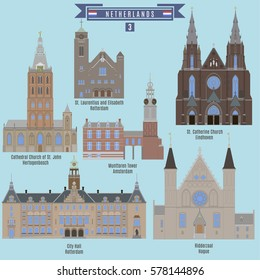 Famous Places in Netherlands: St.  Laurentius and Elisabeth, City Hall - Rotterdam,  Munttoren Tower - Amsterdam, St. Catherine Church - Eindhoven, Ridderzaal - Hague