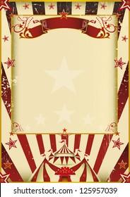 Fantastic circus. A new background (vintage, textured) on circus theme. Enjoy !
