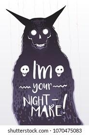 Fantastic monster, seems like a nightmare