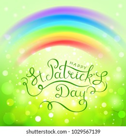 Fantastic vector illustration for Saint Patrick's Day. Feast Text inscription Happy St. Patrick's Day. For the creative design of festive posters, cards, banners