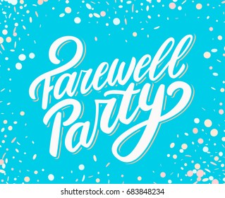 Farewell party banner.