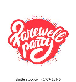 Farewell party banner. Vector lettering.