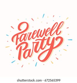Farewell party. Lettering.