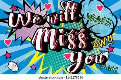 Farewell party template. We will miss you. text design pop art comic style colorful background.for t shirt,print,banner,flyer,brochure,Party,invitation card.vector illustration