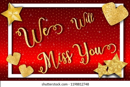 Farewell party template. We will miss you. text design .with glitter gold texture and Luxury background.for t shirt,print,banner,flyer,brochure,Party,invitation card.vector illustration