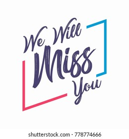 Farewell party template. We will miss you. Party, invitation card design