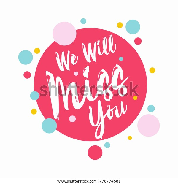 Farewell Party Template We Will Miss Stock Image Download Now