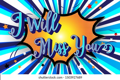Farewell party template.i will miss you text design pop art comic style colorful background.for t shirt,print,banner,flyer,brochure,Party,invitation card.vector illustration