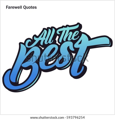 Farewell Quote All Best Poster Stock Vector Royalty Free 593796254
