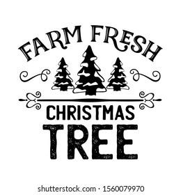 Farm Fresh CHRISTMAS tree vector files. Farmhouse decor. Isolated on transparent background.