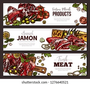 Farm natural meat products and spanish jamon horizontal banners. Vector sketch templates for menu, business or market. Hand drawn colorful  finger food, appetizer, antipasti