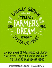 Farmer's Dream. Hand Drawn Rustic Farm Fresh Vector Typeface. Hand Made handwritten Alphabet. Vintage Retro Textured Decorative Type. Organic Font Vector illustration.