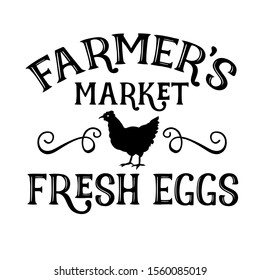 Farmers Market decor vector file. Farm fresh eggs digital design, sayings. Farmers market. Country kitchen. Isolated on transparent background.