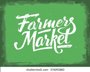 Farmers market hand lettering on green grunge vector background. Vegan food retail banner. Vintage advertising poster with unique typography.