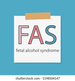 FAS fetal alcohol syndrome written in a notebook paper- vector illustration