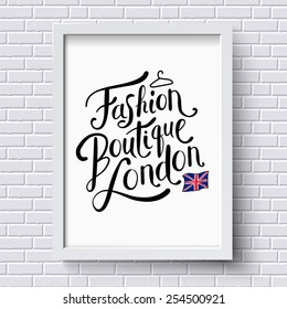 Fashion Boutique , London publicity or advertising poster designed as a hanging framed certificate on a white brick wall in square format with the patriotic Union Jack, vector illustration.