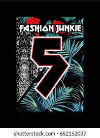 Fashion Junkie text with palm leaves, snake skin texture and red roses, rock print in vector.