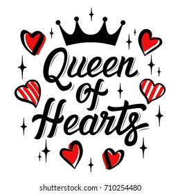 Fashion lettering illustration with the slogan for t-shirts, posters, card and other uses. Queen of hearts vector t-shirt or poster design. Modern fashion brush  lettering - Queen of hearts. Vector.