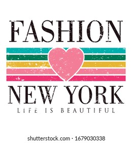 Fashion New York Life is Beautifull Colorful bars and Pink Heart Grunge Fashion T-shirt Design