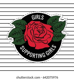 Fashion patches, badges Girls Supporting Girls Slogan Rose with Leaves Rock girl gang, Vector illustration isolated on white background. Set of stickers, pins, patches in cartoon comic style.