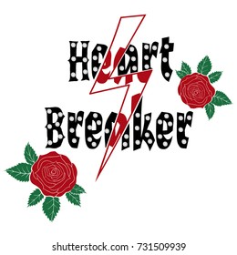 Fashion roses with type, slogan heart breaker with pearls. Modern t-shirt print for apparels
