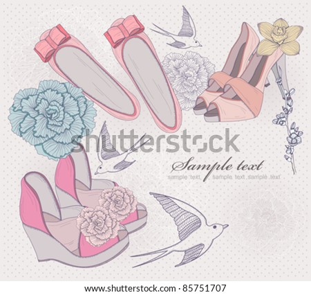 c475be71661 Fashion shoes illustration. Background with fashionable shoes, flowers and  birds. Invitation or birthday card. - Vector