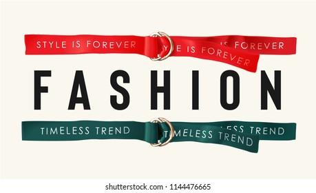 fashion slogan with colored fashion belts illustration