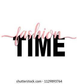 Fashion Time t-shirt fashion print on white background with pink ribbon. Pattern with lettering for tshirt and apparel graphics, poster, print, postcard.