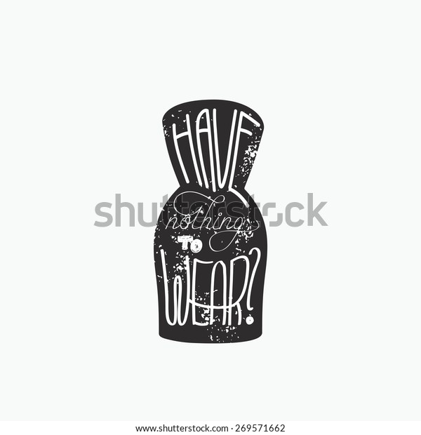 Fashion Woman Dress Words Nothing Wear Stock Vector (Royalty