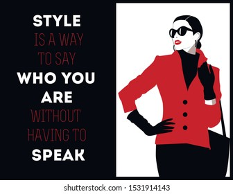 Fashion Woman with a quote about style. Vector
