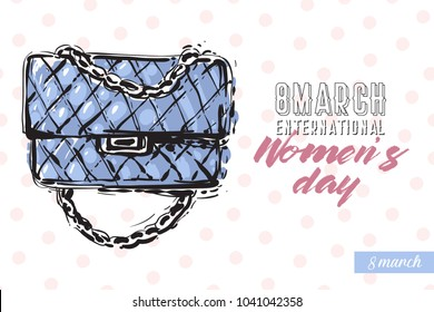 Fashionable clutch bag with motivational text: international women's day. Fashion accessory illustration in trendy soft colors for beauty salon, shop, blog print. Isolated symbol on white background.