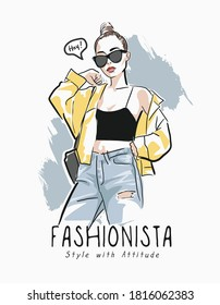 fashionista slogan with fashion girl hand drawn illustration