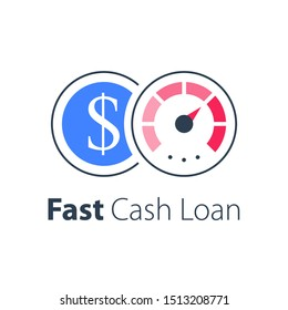 Fast cash loan, more money, financial solution, quick business credit, easy mortgage, fund raising, return on investment concept, vector icon
