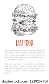 Fast food big burger common snack poster for eatery. Hamburger with vegetable, cheese slice and fat meat stuffing sketch depiction with text sample.