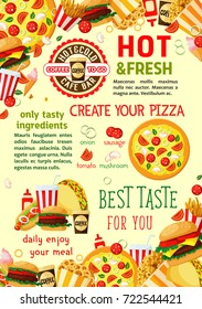 Fast food poster template of burgers, pizza or sandwiches and drinks or desserts. Vector fastfood menu of cheeseburger, hotdog sandwich or french fries and chicken grill or coffee with popcorn