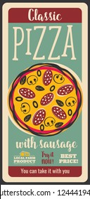 Fast food retro vector poster, pizza with sausage. Italian cuisine dish of dough with salami, mushrooms and cheese. Pastry food from local farm, nutritious meal, vintage design
