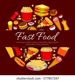 Fast food round symbol. Burger, hot dog, pizza, french fries, taco, nacho, donut, sandwich, ice cream cone, popcorn and sauce icons with text Fast Food in center. Takeaway food packaging design