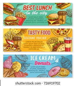 Fast food sketch banners for fastfood restaurant menu. Vector set of cheeseburger, hot dog or fries and sandwich lunch, hamburger and coffee or soda drink combo and ice cream or donut cake dessert