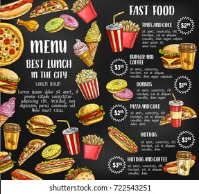 Fast food sketch price menu template for fastfood restaurant or bistro. Vector cheeseburger burger or hotdog sandwich snack, french fries or pizza and ice cream, chicken grill and coffee or soda drink